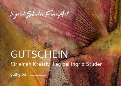Ingrid Studer Fineart | Kreativ-Tag | Gutschein